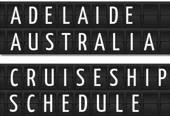 Adelaide Australia Cruise Ships Port Schedule Crew Center - Cruise ship arrivals adelaide
