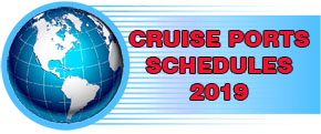 Cruise Ports schedules year 2019