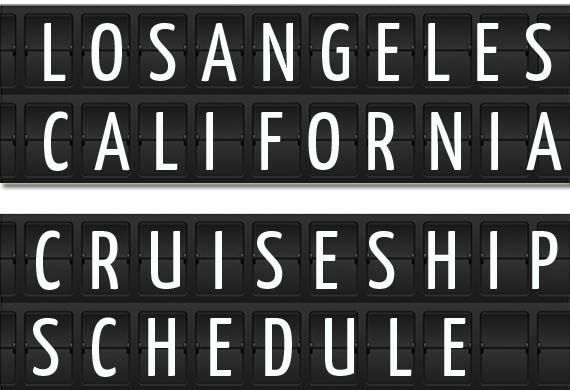 Los Angeles Cruise Ship Schedule Crew Center - San pedro harbor cruise ship schedule